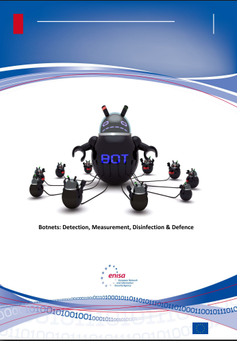 2011 Mar ENISA - Botnets Detection Measurements Disinfection and Defences