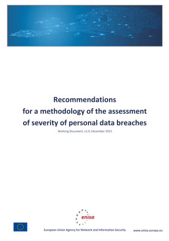 2013 Dec ENISA - Recommendations for a methodology of the assessment of severity of personal data breaches