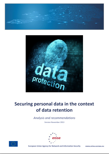2013 Dec ENISA - Securing personal data in the context of data retention