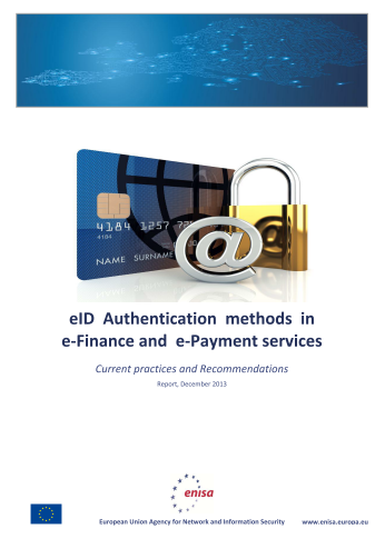 2013 Dec ENISA - eID Authentication methods in e-Finance and e-Payment services