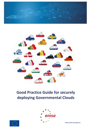 2013 Nov ENISA - Good Practice Guide for securely deploying Governmental Clouds