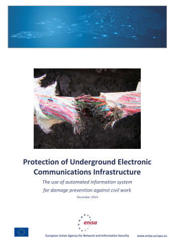 2014 Dec ENISA - Protection of Underground Electronic Communications Infrastructure