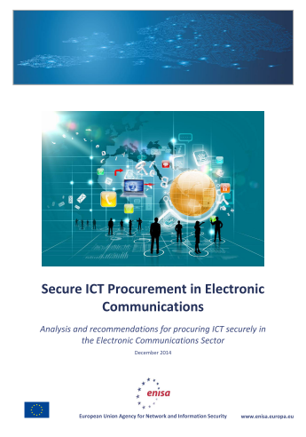 2014 Dec ENISA - Secure ICT Procurement in Electronic Communications