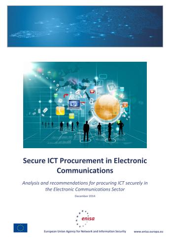 2014 Dec ENISA - Secure ICT Procurement in Electronic Communications