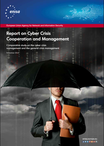2014 Nov ENISA - Report on Cyber Crisis Cooperation and Management