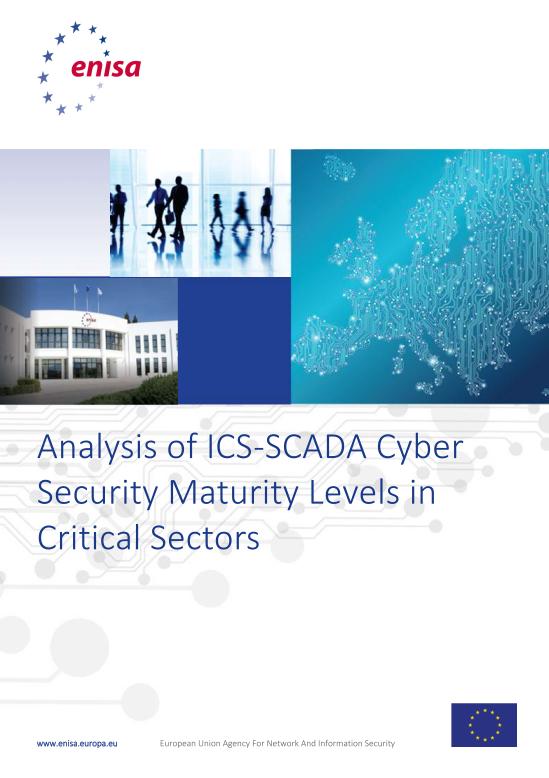 2015 Dec ENISA - ICS-SCADA CyberSecurity Maturity Models for Critical Sectors
