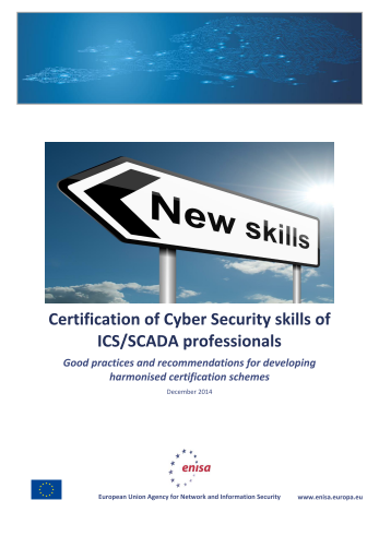 2015 Feb ENISA - Certification of Cyber Security skills of ICS-SCADA professionals
