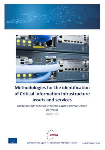 2015 Feb ENISA - Methodologies for the identification of Critical Information Infrastructure assets