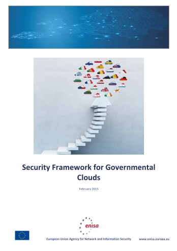 2015 Feb ENISA- Security Framework for Governmental Clouds