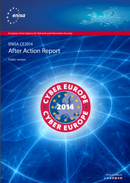 2015 Sept ENISA - Cyber Europe 2014 After Action Report
