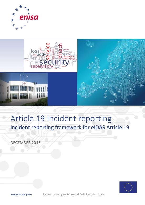 2016 Dec ENISA - Article19_Incident_Reporting_Framework
