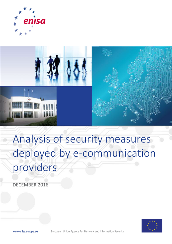 2017 Feb -ENISA - Analysis of security measures deployed by eCommunication providers