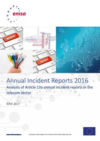 2017 Jun ENISA - Annual Incident Reports 2016