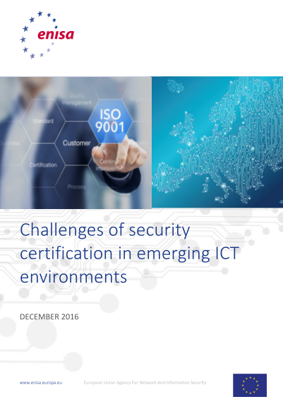 ENISA-Challenge of Security Certification in Emerging ICT Environments