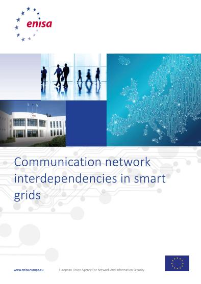 ENISA-Communication Network Inderdependencies in Smart Grids