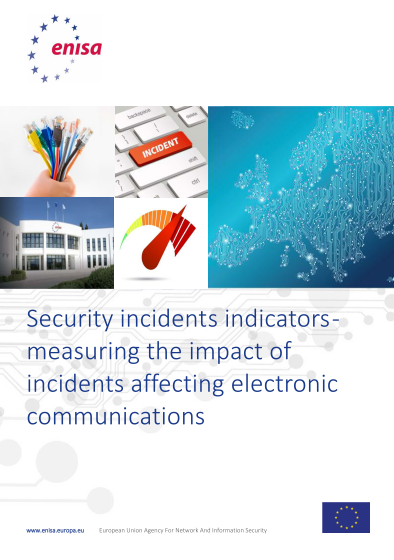 ENISA-ENISA-Security incidents indicators - measuring the impact of incidents affecting electronic communications