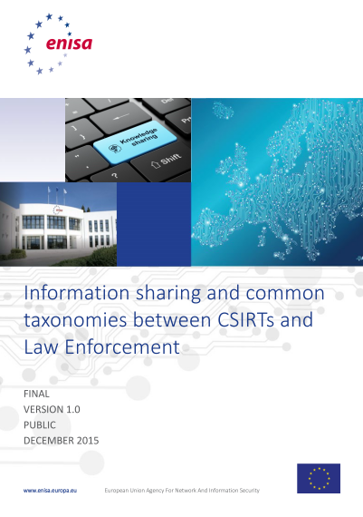 ENISA-Information sharing and common taxonomies between CERTs and Law Enforcement