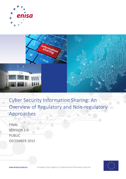 ENISA-Regulatory and Non-regulatory Approaches to Cyber Security Information Sharing