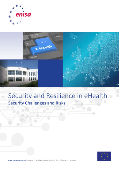 ENISA-Security and Resilience in eHealth Infrastructures and Services