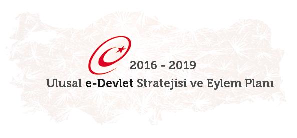 2016-2019 Ulusal e-Devlet Str & Eylem Planı