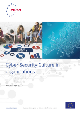 2017 Feb ENISA - Cyber Security Cultures in Organizations