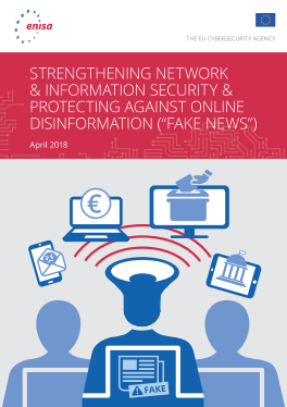 2018 Apr ENISA - Online Disinformation-Fake News