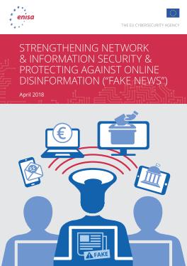 2018 Apr ENISA - Online Disinformation-Fake News