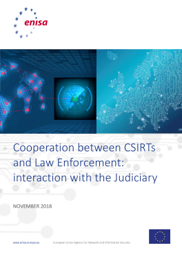 2019-Jan_ENISA Cooperation between CSIRTs and Law Enforcement