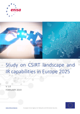 2019-Feb_Study on CSIRT landscape and IR capabilities in Europe 2025