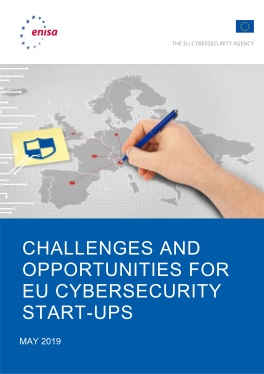2019-May_15-ENISA_Challenges and Opportunities for EU Cybersecurity Startups